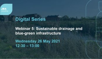Sustainable drainage blue-green infrastructure webinar