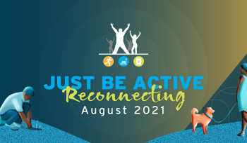 Just be Active 2021 - Reconnecting